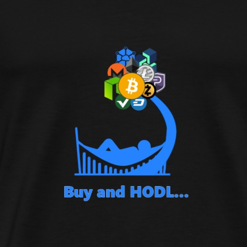 Buy and HODL - Men's Premium T-Shirt