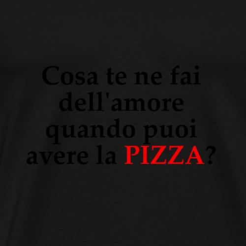 Cosa c'è di meglio della pizza? - Maglietta Premium da uomo