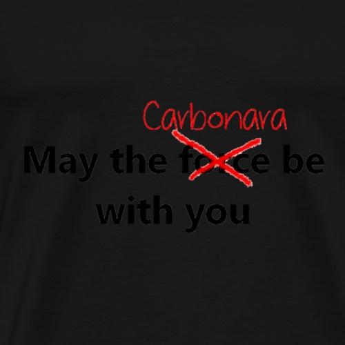 May the CARBONARA be with you - Maglietta Premium da uomo