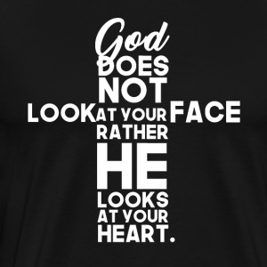 God Looks At Your Heart - Männer Premium T-Shirt