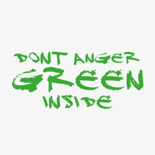 Dont Anger Green Inside - Hulk - Männer Premium T-Shirt