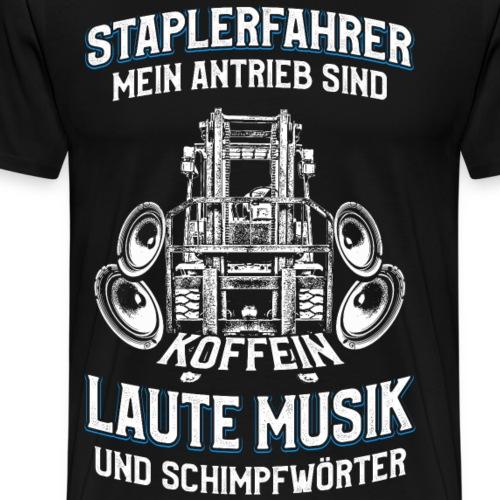 STAPLERFAHRER - Mein antrieb - Männer Premium T-Shirt