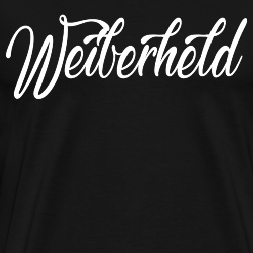 Weiberheld - Männer Premium T-Shirt