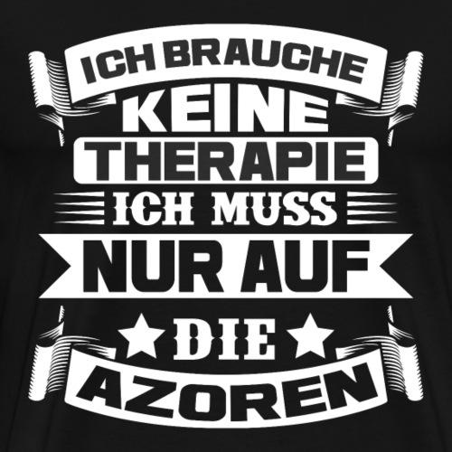 Therapie Azoren - Männer Premium T-Shirt