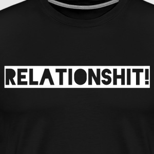 relation Shit - Herre premium T-shirt