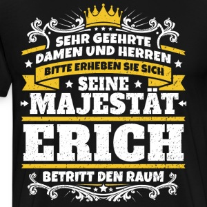 His Majesty Erich - Men's Premium T-Shirt