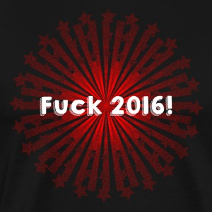 Fuck 2016! - Men's Premium T-Shirt