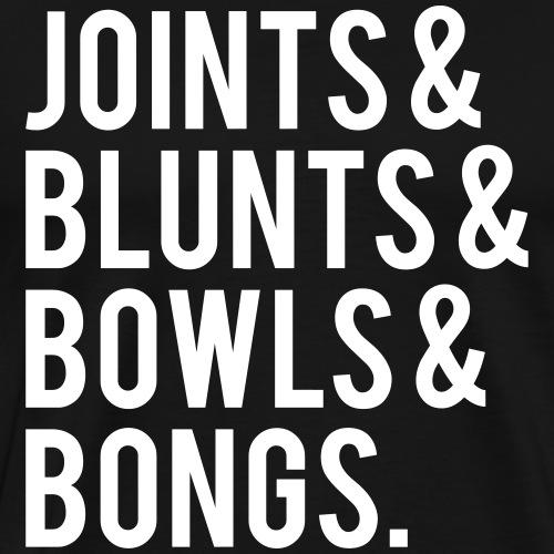 Joints & blunts & bowls & bongs. - Männer Premium T-Shirt