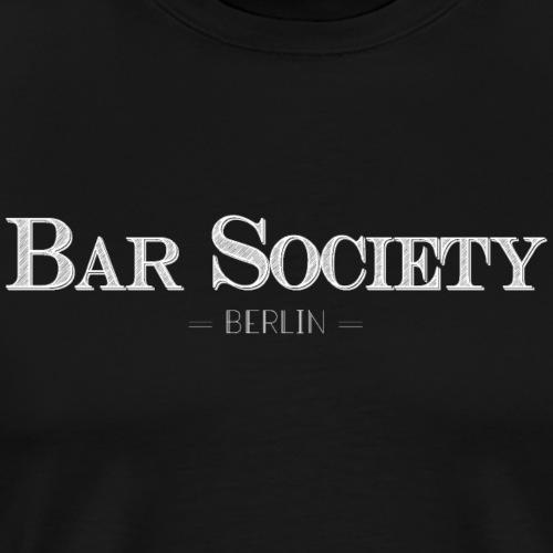 Bar Society Berlin Schriftzug weiss - Männer Premium T-Shirt