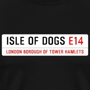 Isle of Dogs Street Sign - Men's Premium T-Shirt