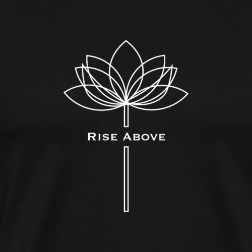 Rise Above White 001 - T-shirt Premium Homme