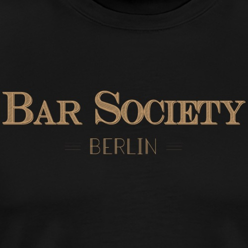 Bar Society Berlin Gold - Männer Premium T-Shirt