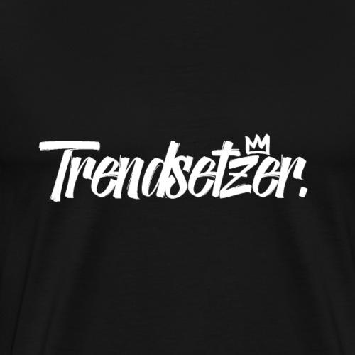 Trendsetzer - Männer Premium T-Shirt