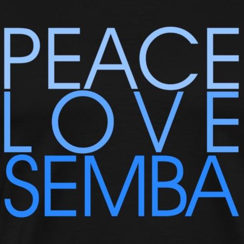 Peace Love Semba - blue - Danceshirt - Männer Premium T-Shirt