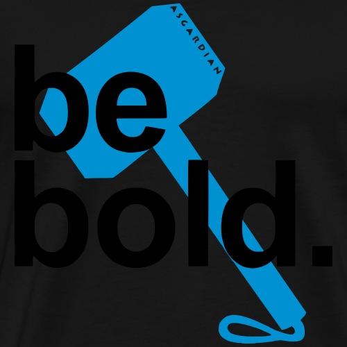 Asgardian Sports - Be bold. (groß) - Männer Premium T-Shirt