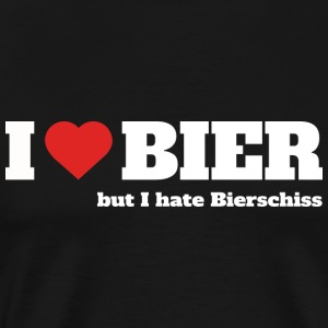 I love Bier, but I hate Bierschiss - Männer Premium T-Shirt