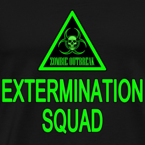 Zombie Outbreak Extermination Squad - Men's Premium T-Shirt