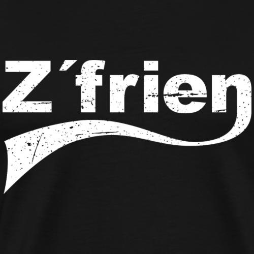 Zufrieden Z´frien - Männer Premium T-Shirt