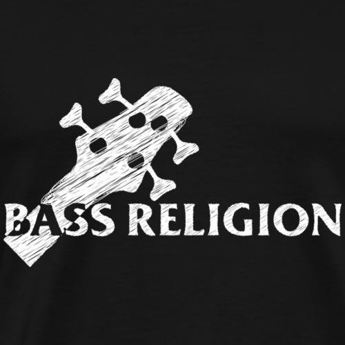 Bass religion - T-shirt Premium Homme