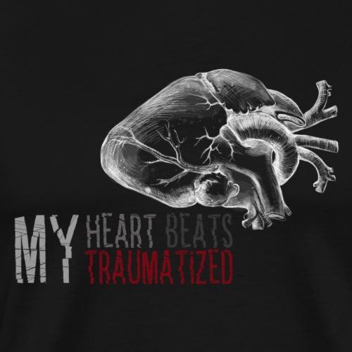 My Heart Beats Traumatized 2 - Männer Premium T-Shirt