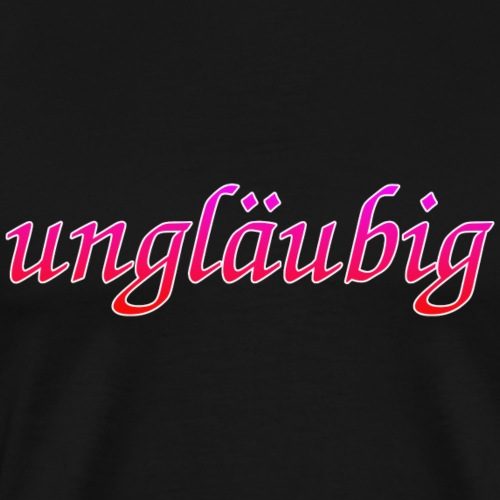 ungläubig - Männer Premium T-Shirt