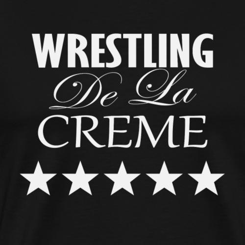 Official WRESTLING DE LA CREME Merchandise - Men's Premium T-Shirt