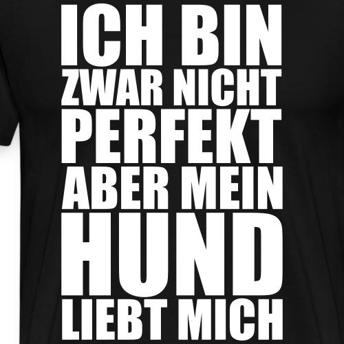 HUND LIEBT MICH - Lustige Hunde Sprüche Geschenk - Männer Premium T-Shirt