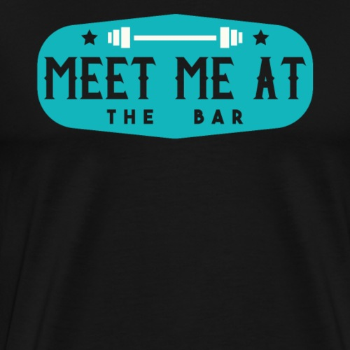 Meet Me At The Bar - Männer Premium T-Shirt