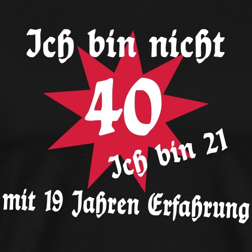 40 Geburtstag - Männer Premium T-Shirt