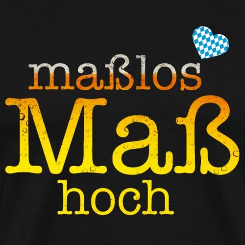 Maßlos Maß hoch - Oktoberfest Spruch - Männer Premium T-Shirt
