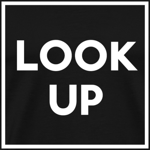 Look up t-shirt! Cool gift idea - Men's Premium T-Shirt