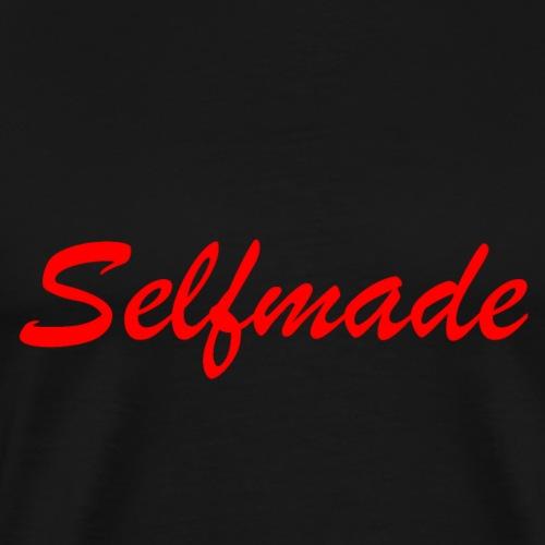 Selfmade - Männer Premium T-Shirt