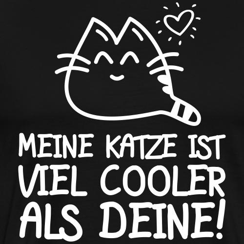 COOLER ALS DEINE - Katzen Sprüche Geschenk Shirts - Männer Premium T-Shirt