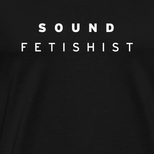 Soundfetischist T-Shirt - Männer Premium T-Shirt