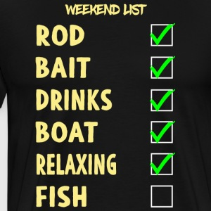Relaxing Weekend List - Men's Premium T-Shirt