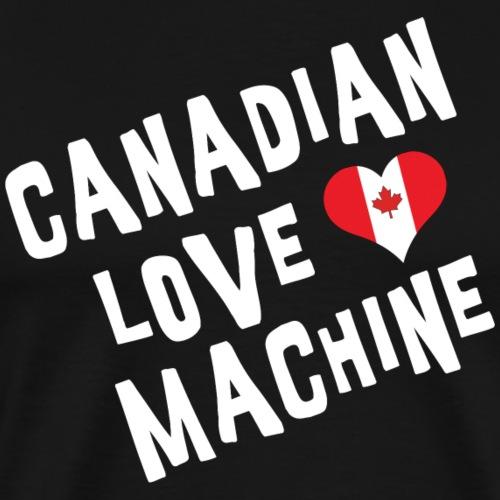 Canadian Love Machine - Men's Premium T-Shirt