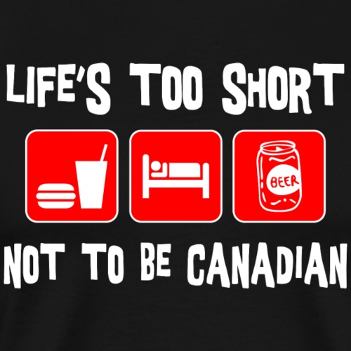 Funny Canadian Eat Sleep Drink - Men's Premium T-Shirt