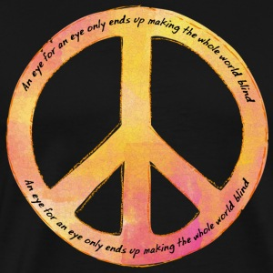 Hippie / Hippies: An eye for an eye only ends up - Männer Premium T-Shirt