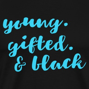 Young gifted black light - Men's Premium T-Shirt