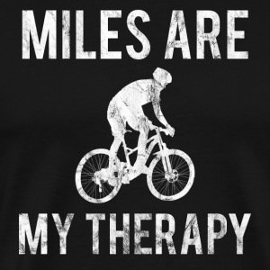 MILES ARE MY THERAPY WHITE - Men's Premium T-Shirt