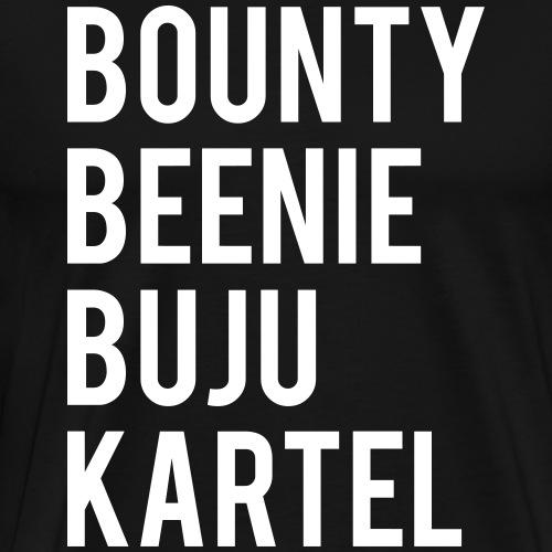Bounty Beenie Buju Kartel - Männer Premium T-Shirt