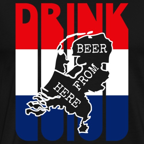 Drink Beer from HOLLAND.Vintage Drink Lover Gifts - Men's Premium T-Shirt