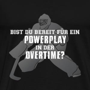Bist Du bereit für ein Powerplay? - Männer Premium T-Shirt