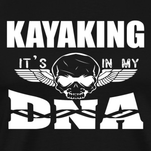KAYAKING - It's in my DNA - Men's Premium T-Shirt