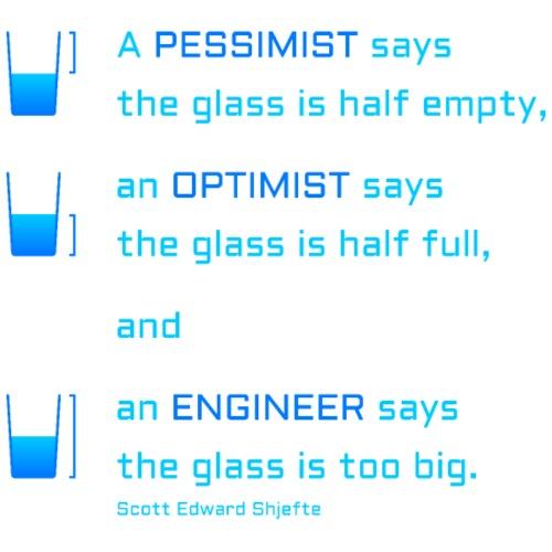 Pessimist, Optimist und Ingenieur - Männer Premium T-Shirt
