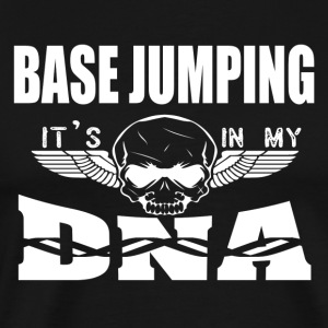 BASE JUMPING - It's in my DNA - Men's Premium T-Shirt
