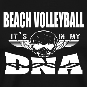 BEACH VOLLEYBALL - Es ist in meiner DNA - Männer Premium T-Shirt