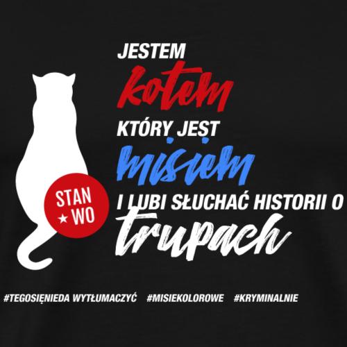 JESTEM KOTEM - motyw jasny - Koszulka męska Premium