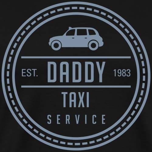 Daddys Taxi Service 1 - Men's Premium T-Shirt
