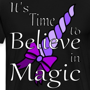 It's Time to Believe in Magic - Men's Premium T-Shirt